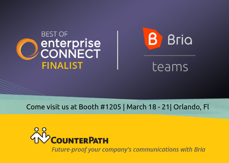 Visit us at Booth 1205 for live demo of Bria Teams