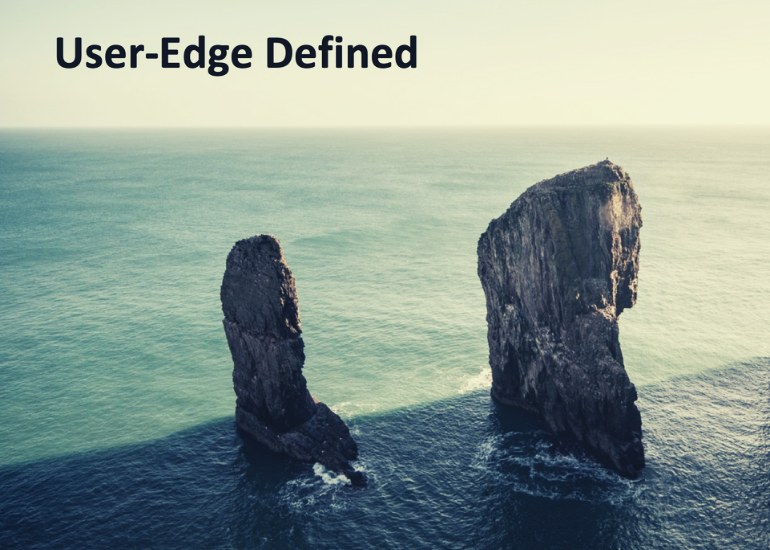 User-edge defined for better communications services