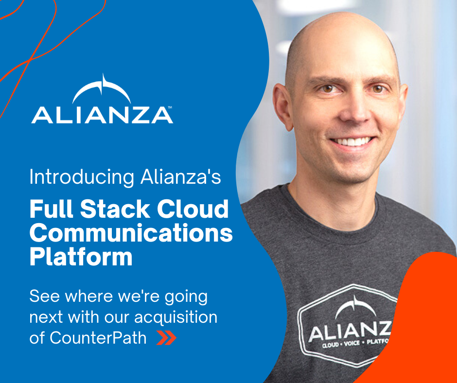 Alianza Acquires CounterPath: Introducing Alianza's Full Stack Cloud Communications Platform